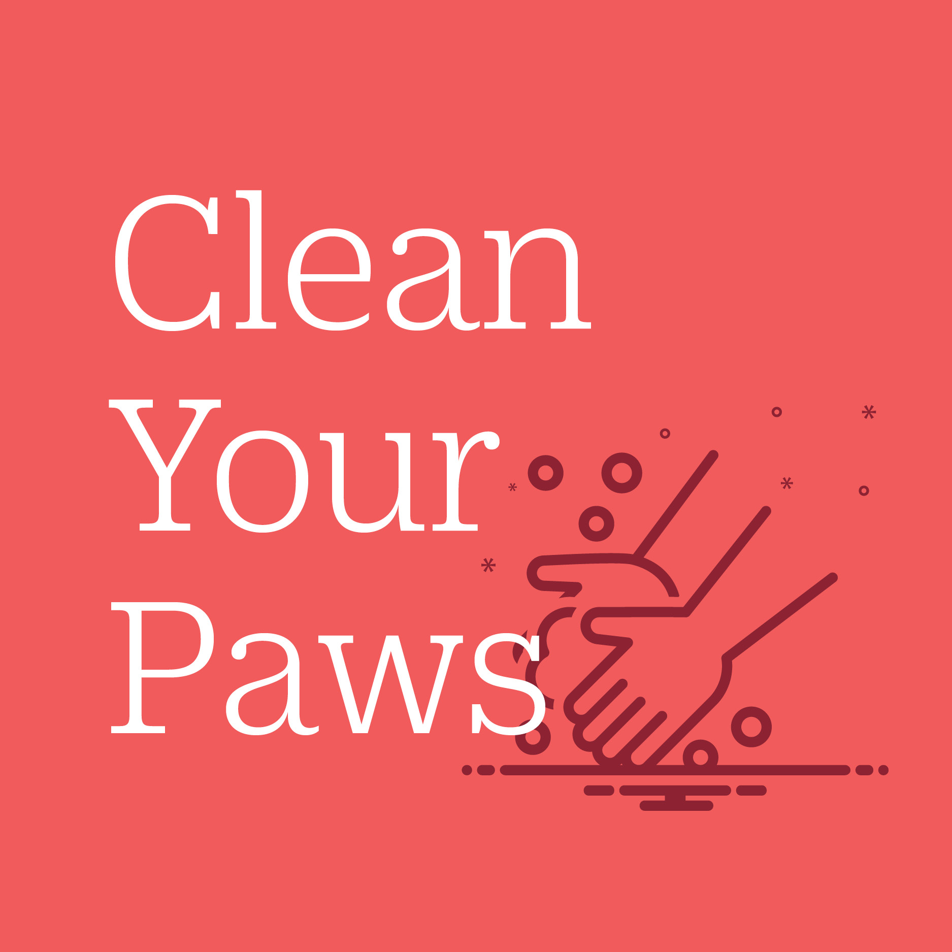 Clean your paws